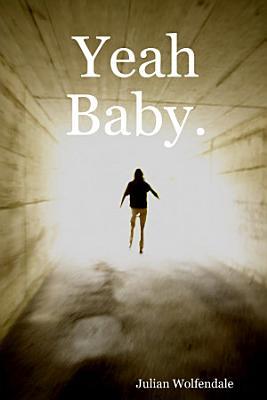 Yeah  Baby