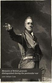 Memoirs of British Generals Distinguished During the Peninsular War: Volume 1