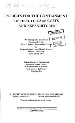 Policies for the Containment of Health Care Costs and Expenditures