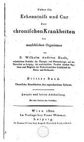 Ueber die Erkenntniss und Cur der chronischen Krankheiten des menschlichen Organismus: Band 4