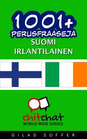 1001+ perusfraaseja suomi - irlantilainen
