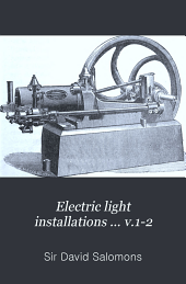 Electric Light Installations ... V.1-2: A Practical Handbook, Volume 2