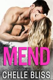 Mend: Standalone - Second Chance Romance
