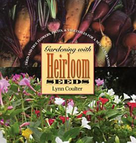 Gardening with Heirloom Seeds PDF
