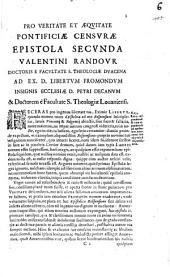 Pro veritate et aequitate Pontificae censurae epistola secunda Valentini Randour ...