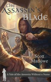 The Assassin's Blade: A Tale of the Assassin Without a Name #1-7