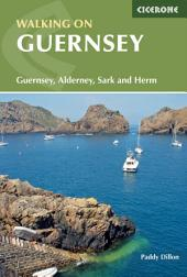 Walking on Guernsey: Guernsey, Alderney, Sark and Herm, Edition 2