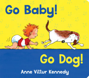 Go Baby  Go Dog  Book