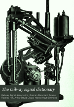 The Railway Signal Dictionary