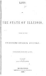 Laws of the State of Illinois Enacted by the ... General Assembly at the Extra Session ...