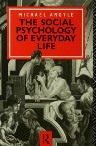 The Social Psychology of Everyday Life Book