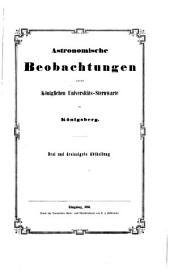 Astronomische beobachtungen auf der Königlichen universitäts-sternwarte zu Königsberg ...: Bände 33-34