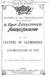 On the Culture of Salmonidae and the Acclimatization of Fish