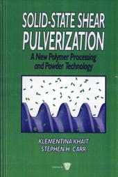 Solid-State Shear Pulverization