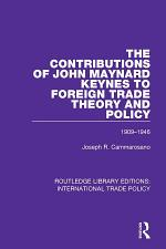 The Contributions of John Maynard Keynes to Foreign Trade Theory and Policy, 1909-1946
