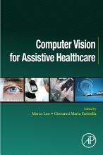 Computer Vision for Assistive Healthcare PDF