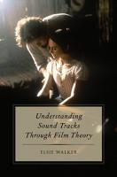 Understanding Sound Tracks Through Film Theory PDF