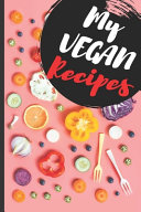 Blank Vegan Recipe Book  My Vegan Recipes
