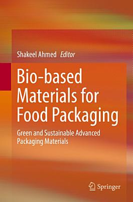 Bio-based Materials for Food Packaging