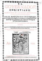 El Governador Christiano, deducido de la vidas de Moysen, y Josue, principes del pueblo de Dios ... Con quatro tablas, etc