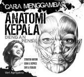 Menggambar Anatomi Kepala dengan pensil