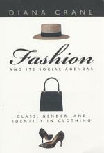 Fashion and Its Social Agendas
