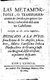 Las metamorfoses: o Transformaciones de Ovidio, en quinze Libros, traducidos de Latin en Castellano