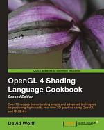OpenGL 4 Shading Language Cookbook, Second Edition