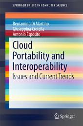 Cloud Portability and Interoperability: Issues and Current Trends