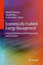 Economically Enabled Energy Management
