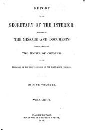 Report of the Department of the Interior ... [with Accompanying Documents]: Volume 2