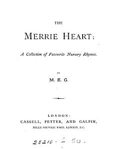 The merrie heart  a collection of favourite nursery rhymes  by M E G  PDF