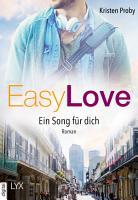 Easy Love   Ein Song f  r dich PDF