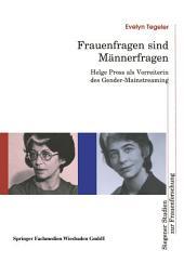 Frauenfragen sind Männerfragen: Helge Pross als Vorreiterin des Gender-Mainstreaming