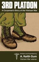 3rd Platoon  a Corpsman s Story of the Vietnam War