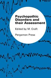 Psychopathic Disorders and Their Assessment