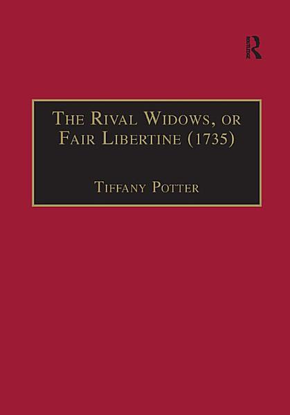 Download The Rival Widows  or Fair Libertine  1735  Book