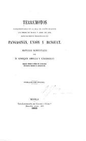 Terremotos experimentados en la isla de Luzón durante los meses de marzo y abril de 1892: especiamente desastrosos en Pangasinán, Unión y Benguet. Estudio ejecutado