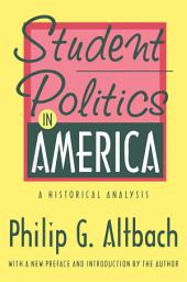 Student Politics in America: A Historical Analysis