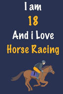 I Am 18 and I Love Horse Racing