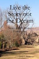 Live the Story not the Dream PDF