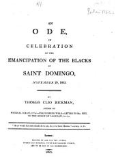 An ode, in celebration of the emancipation of the blacks of Saint Domingo, November 29, 1803