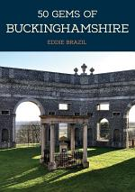 50 Gems of Buckinghamshire