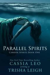 Parallel Spirits