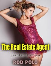 The Real Estate Agent - Lesbian Erotica