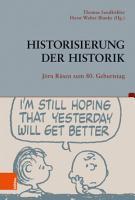 Historisierung der Historik PDF