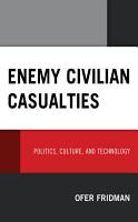 Enemy Civilian Casualties PDF