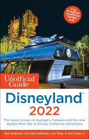 The Unofficial Guide to Disneyland 2022