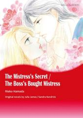 THE MISTRESS'S SECRET / THE BOSS'S BOUGHT MISTRESS: Mills & Boon Comics