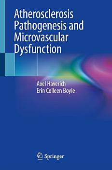Atherosclerosis Pathogenesis and Microvascular Dysfunction PDF